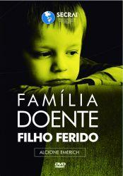 Uma família doente, um filho ferido DVD