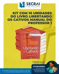 Kit Com 10 Unidades Do Livro Libertando Os Cativos Manual Do Professor 1
